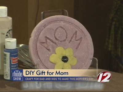DIY gifts for Mom