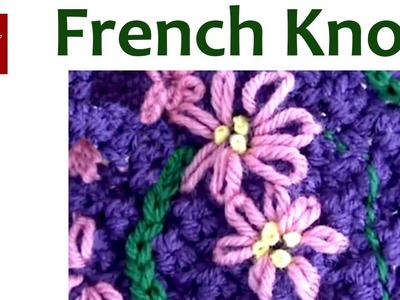 Embroidery French Knot Stitch - Crochet Stitch Tip