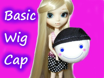 How to make Basic Wig Cap for dolls
