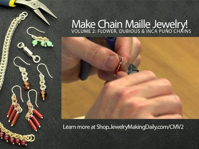 Make Chain Maille Jewelry Volume 2: Flower, Dubious and Inca Puño Chains