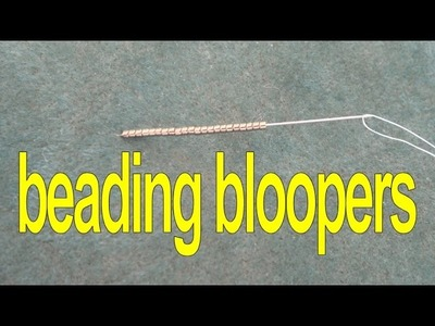 Beading4perfectionists : I'm not perfect.  collected my beading blooper. Enjoy