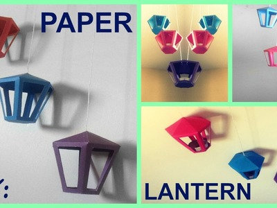 DIY: Paper Lantern | Decor