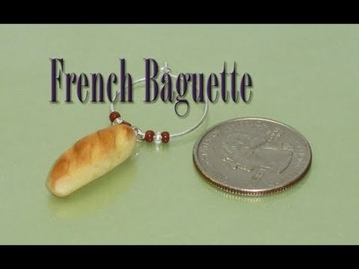 French Baguette Polymer Clay Charm Tutorial