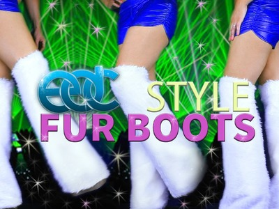 RAVE. FESTIVAL FUR BOOTS TUTORIAL - DIY CUSTOM BOOTS FOR UNDER 20$
