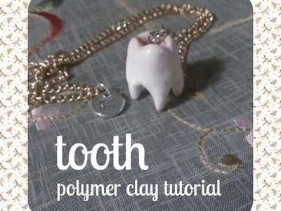 Tooth -Polymer clay tutorial.Easy. DIY