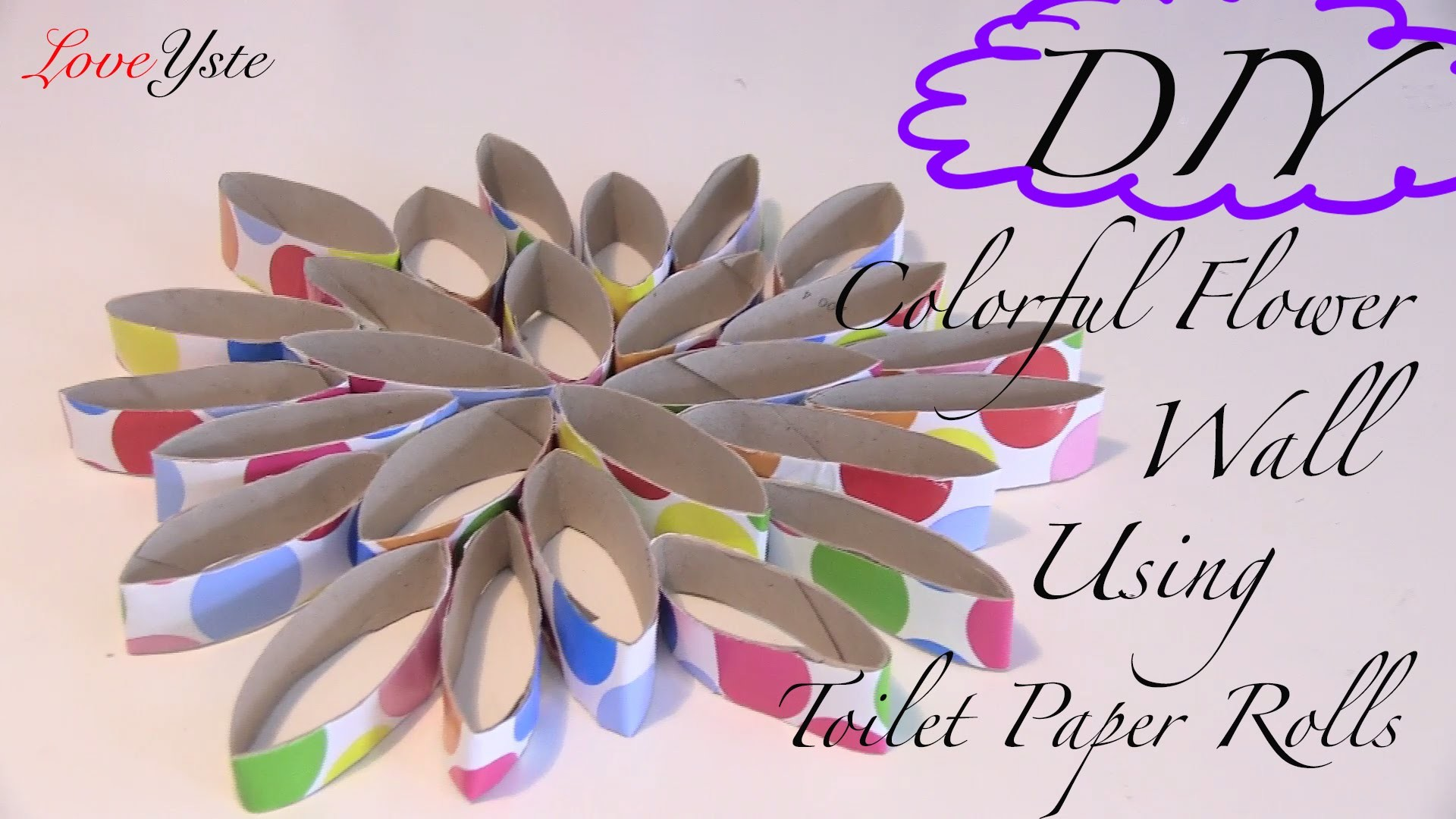 Diy Colorful Flower Wall Using Toilet Paper Rolls Easy Tutorial