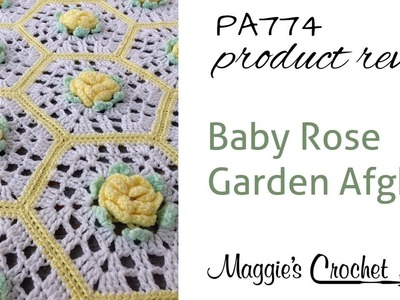 Baby Rose Garden Afghan Crochet Pattern Product Review PA774