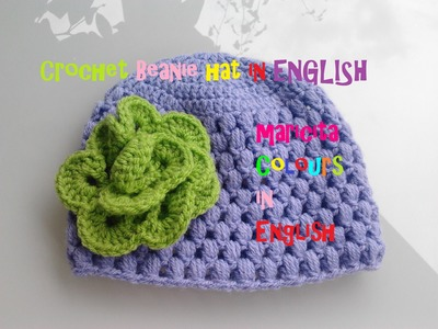 "Crochet in ENGLISH Baby Beanie Hat ""Lila"" (Part 2) all sizes Audio in English"