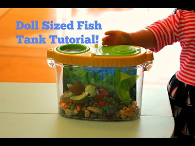 American Girl Doll Sized Fish Tank Craft Tutorial!!