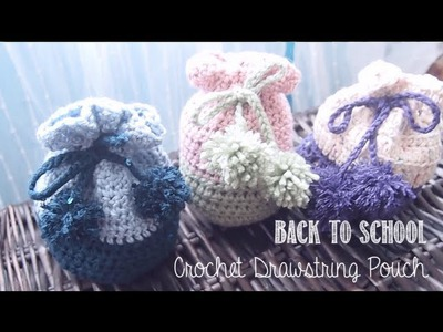 Back To School DIY ✂ Crochet Drawstring Pouch | enchantelle