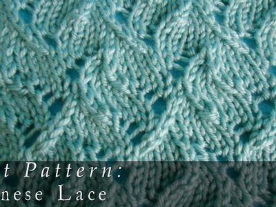 Chinese Lace | Pattern { Knit }