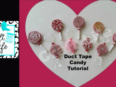 Craft Life Duct Tape Candy Tutorial