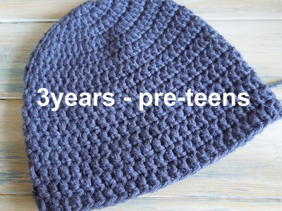 (crochet) How To - Crochet a Simple Beanie for 3 years - pre-teens