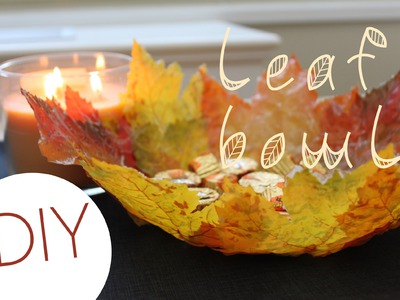 DIY Leaf Bowl (Fall Home Decor)