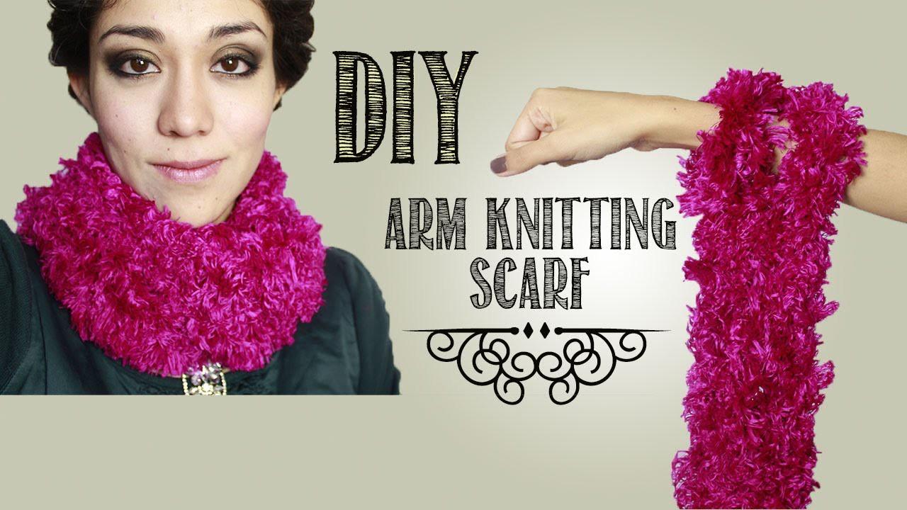 -DIY- Teje una bufanda con tus brazos!. 30 min arm knitting scarf