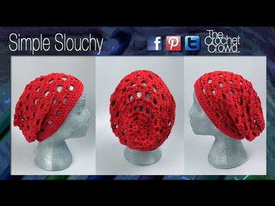 How to Crochet A Simple Slouchy