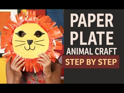 "How to make Lion Paper Plate PARTY MASKS - ""Paper Art and Craft Ideas"" (English)"