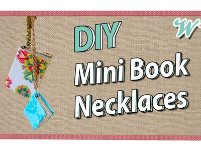 Karen's Crafts: Mini Book Necklaces, inspired by BooksandQuills