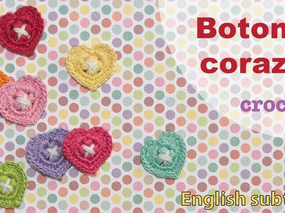 Mini tutorial # 6: botones corazón tejidos a crochet! English subtitles: crochet heart buttons