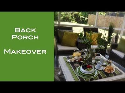 DIY:  Back Porch Makeover