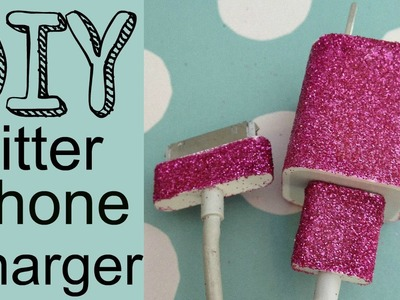 DIY Glitter iPhone Charger (Easy) | by Michele Baratta