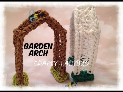 Rainbow Loom 3D ARCH - GARDEN SERIES Advanced Tutorial by Crafty Ladybug. Wonder Loom, DIY LOOM
