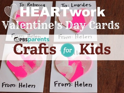 Valentine's Day HEARTwork | Crafts for Kids | PBS Parents