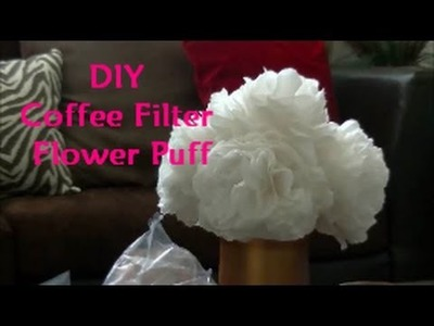 DIY Coffee Filter Flower Puff