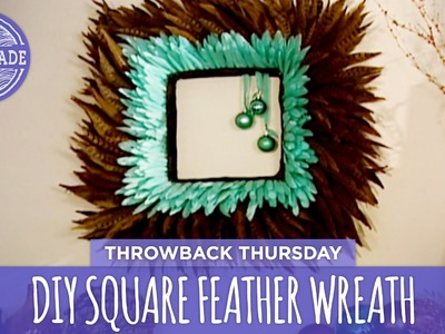 DIY Square Feather Wreath - Throwback Thursday - HGTV Handmade