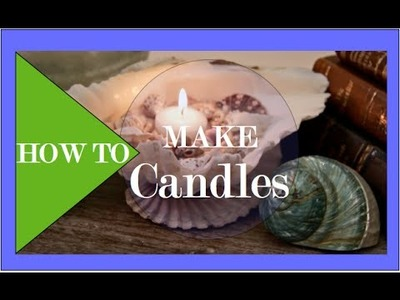 How To Make a Candle - Interior Design