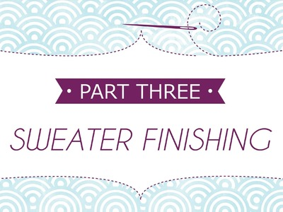 Sweater Finishing Part 3: How to Whipstitch a Hemmed Cuff