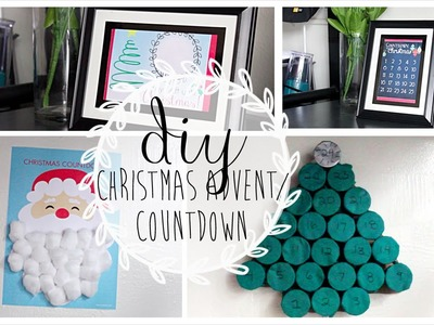 ❄ {XMAS 2014} DIY; Christmas Countdowns. Advent Calendar! ❄