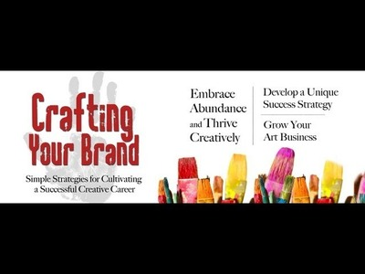 Crafting Your Brand: How to make money with your art