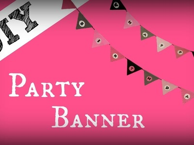 DIY Birthday.Party Banner | VEDA Day 8
