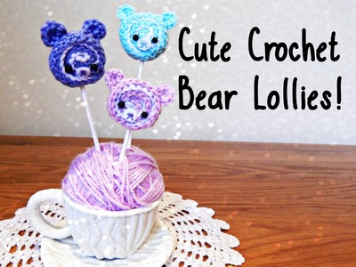 DIY Cute Crochet Bear Lolly How To ¦ The Corner of Craft