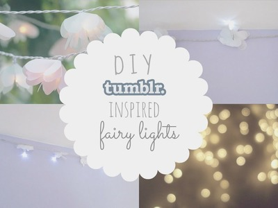 ❁DIY Tumblr Inspired Flower Fairy Lights!❁