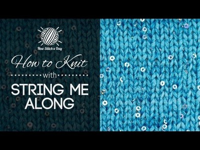 How to Knit with String me along