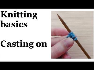 Knitting basics - how to cast on