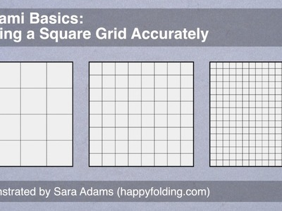 Origami Basics: Folding a Square Grid Accurately