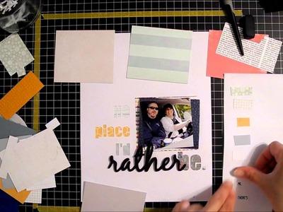 Scrapbook process video #7: No Place I'd Rather Be.