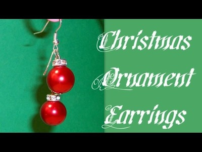 Christmas Ornament Earrings Beading Tutorial by HoneyBeads1