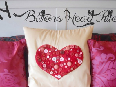 DIY Buttons Heart Pillow - Gift Idea