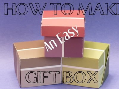 DIY Crafts: How To Make An Easy Gift Box | Gift Box Making with Paper