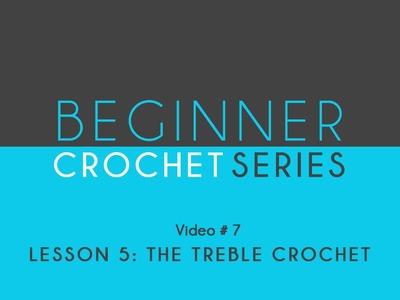 How to Crochet Left Handed: Beginner Crochet Series Lesson 5 The Treble Crochet
