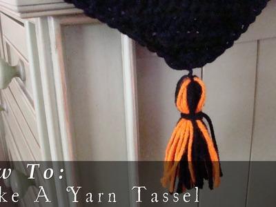How To  |  Make A Yarn Tassel