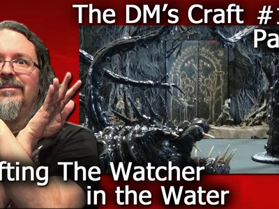 How to make The Watcher in the Water from LotR (DM's Craft #129. part 1)