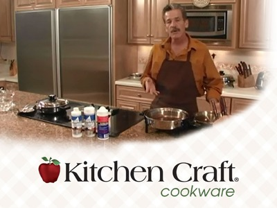 Kitchen Craft Cookware - How to clean your cookware