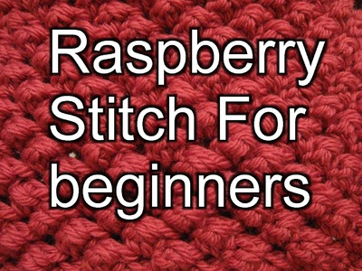 Raspberry Stitch for Crochet - Left handed Crochet with Slow Motion