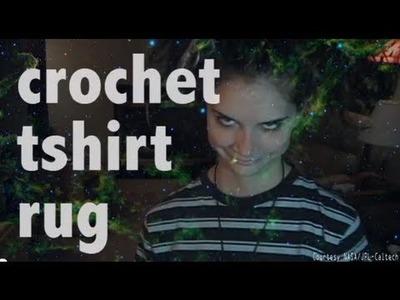 CROCHET T-SHIRT RUG!