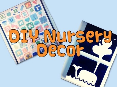 DIY Nursery Decor (Double Canvas and Framed Art)